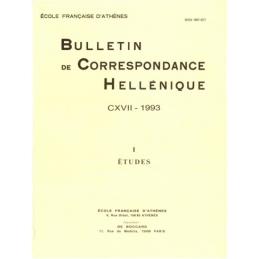 Bulletin de Correspondance Hellénique - CXVII - 1993 - I - Etudes