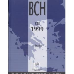 Bulletin de Correspondance Hellénique - 123 - 1999 - 1 Etudes