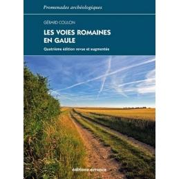 Les Voies romaines en Gaule. Quatrième édition revue et augmentée.