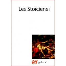Les Stoïciens I