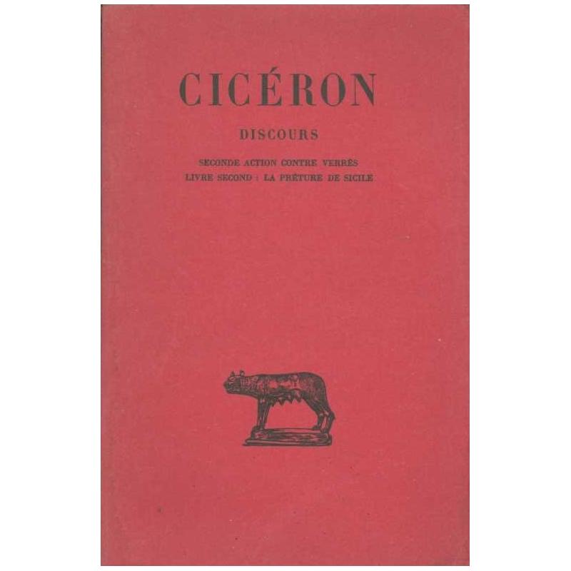 Discours, tome III : Seconde action contre Verrès. Livre second : La préture de Sicile