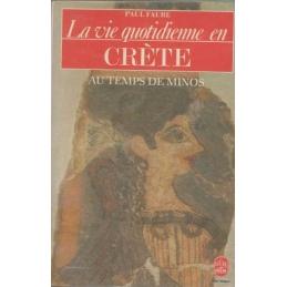 La vie quotidienne en Crète au temps de Minos (1500 avant J.-C.)