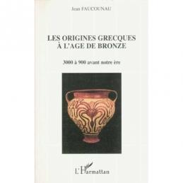 Les origines grecques à l'âge du bronze