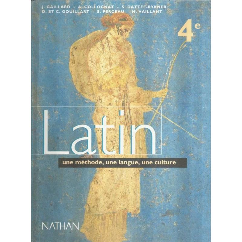 Latin 4e. Une méthode, une langue, une culture