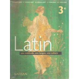 Latin 3e. Une méthode, une langue, une culture