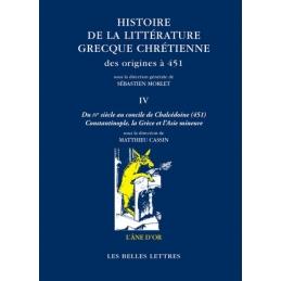 Histoire de la littérature grecque chrétienne des origines à 451. Tome IV