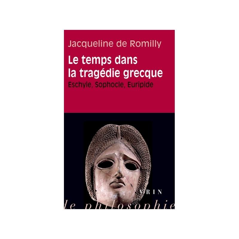 Le temps dans la tragédie grecque. Eschyle