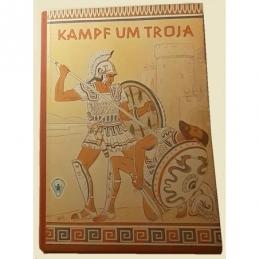 Kampf um Troja. Heldenringen um die Stadt des Königs Priamos. Couverture