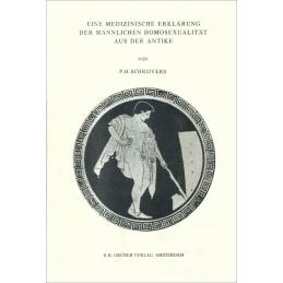 Eine medizinische erklärung der männlichen homosexualität aus der Antike (Caelius Aurelianus, De morbis chronicis IV 9)