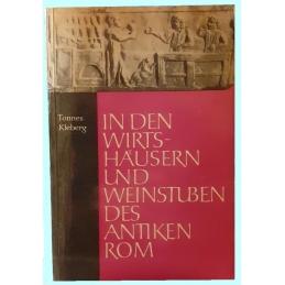 In den Wirtshäusern und Weinstuben des antiken Rom