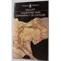 The Jugurthine War. The Conspiracy of Catiline