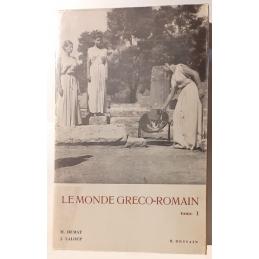 A la découverte du monde gréco-romain. Tome I