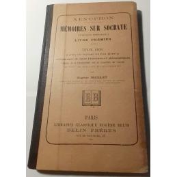 Mémoires sur Socrate (Entretiens Mémorables). Livre premier