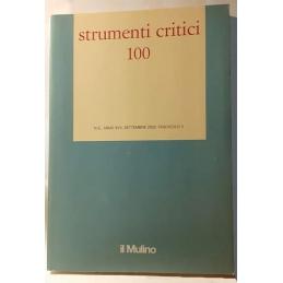 Strumenti critici 100. Nuova serie. Anno XVII. Settembre 2002. Fascicolo 3
