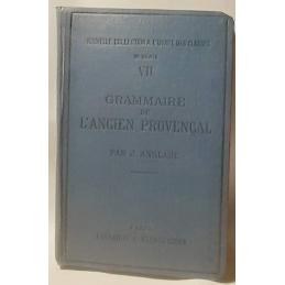 Grammaire de l'ancien provençal ou ancienne langue d'oc. Phonétique et morphologie