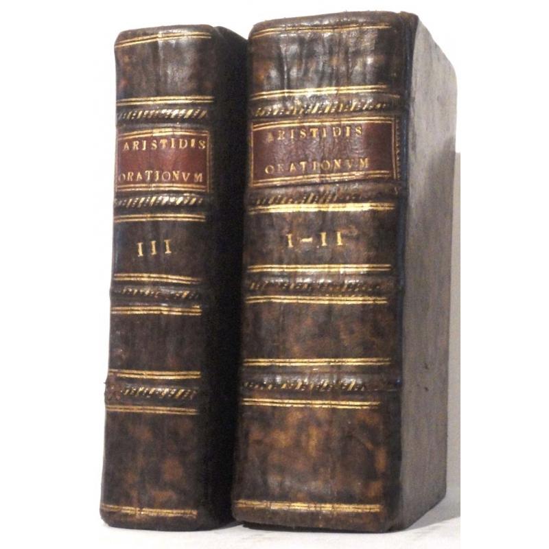 Aelii Aristidis Adrianensis Oratoris Clarissimi, Orationum tomi III.