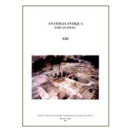 Anatolia antiqua. Esqui anadolu XIII