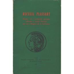 Recueil Plassart. Etudes sur l'antiquité grecque offertes à André Plassart par ses collègues de la Sorbonne