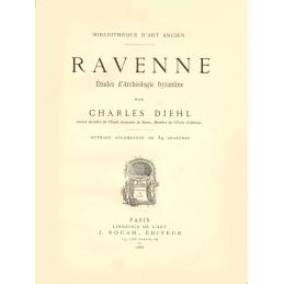 Ravenne - Etudes d'Archéologie byzantine
