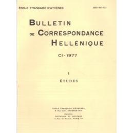 Bulletin de Correspondance Hellénique - CI - 1977