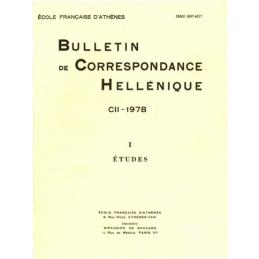 Bulletin de Correspondance Hellénique - CII - 1978