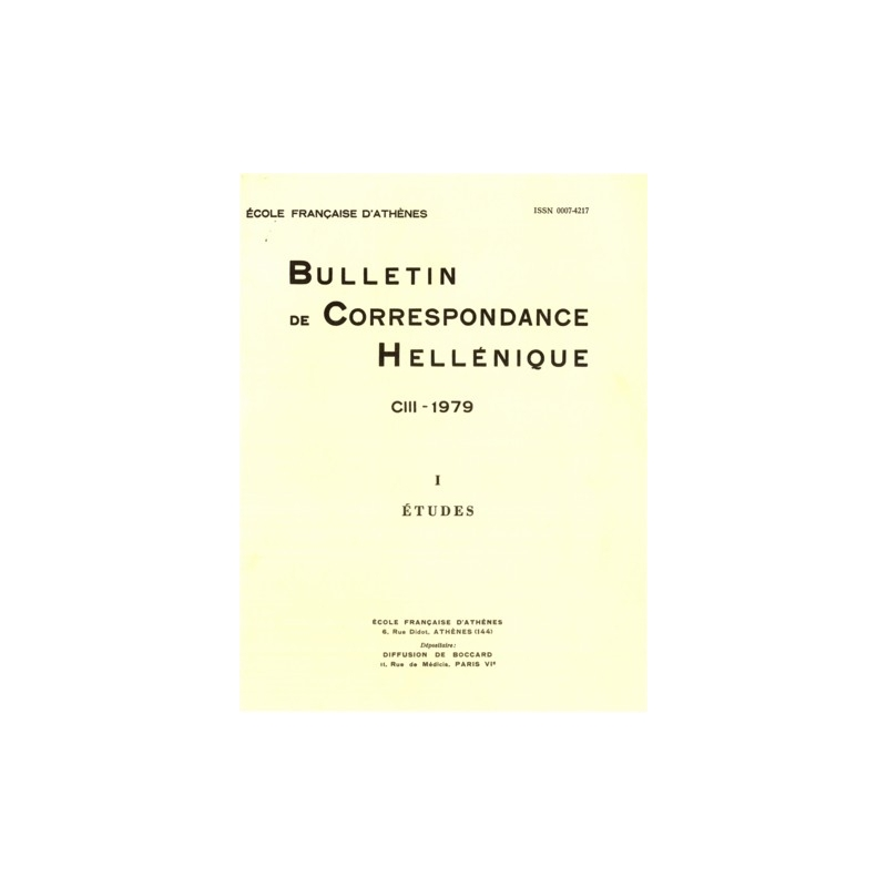 Bulletin de Correspondance Hellénique - CIII - 1979