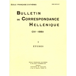 Bulletin de Correspondance Hellénique - CIV - 1980