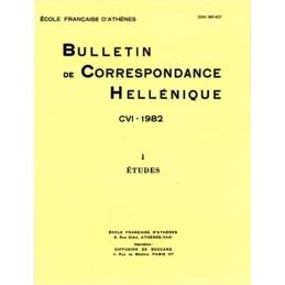 Bulletin de Correspondance Hellénique - CVI - 1982