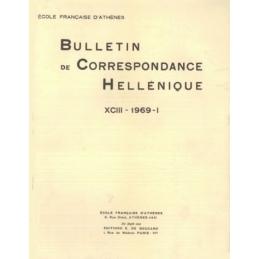 Bulletin de Correspondance Hellénique - XCIII - 1969 - I et XCIII - 1969 - II