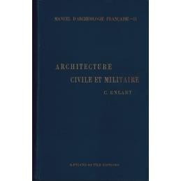 Première partie  Architecture, II Architecture civile et militaire