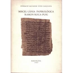 Miscel.lania Papirologica Ramon Roca-Puig