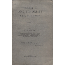 Codex B and its allies. A Study and Indictment. Part I