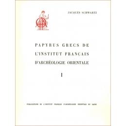 Papyrus grecs de l'Institut français d'archéologie orientale - I