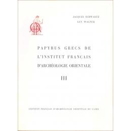 Papyrus grecs de l'Institut français d'archéologie orientale - III