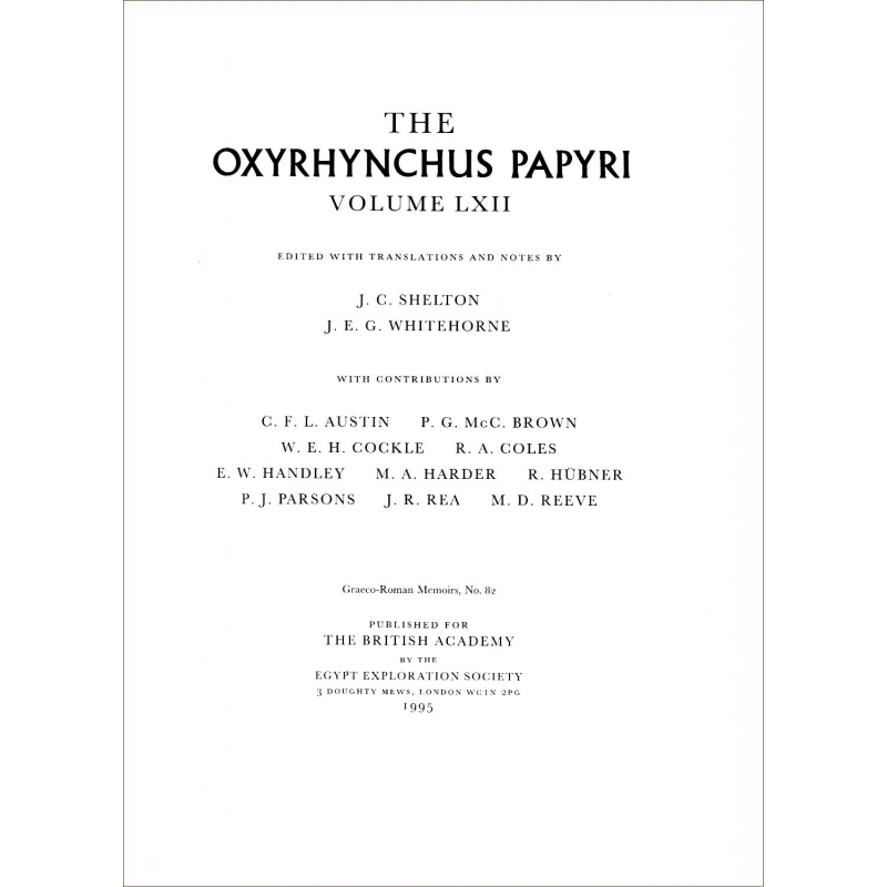 The Oxyrhynchus Papyri, Volume LXII