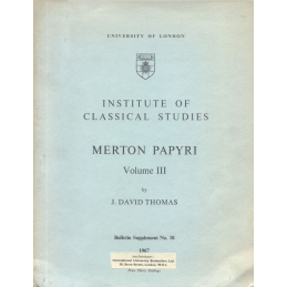 Merton papyri - Vol. 3. Bulletin supplement n°18