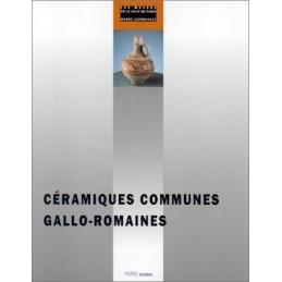 Céramiques communes gallo-romaines du Ier au Ve siècle ap. J.-C.