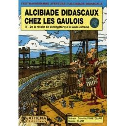 Alcibiade Didascaux chez les Gaulois : III De la révolte de Vercingétorix à la Gaule romaine