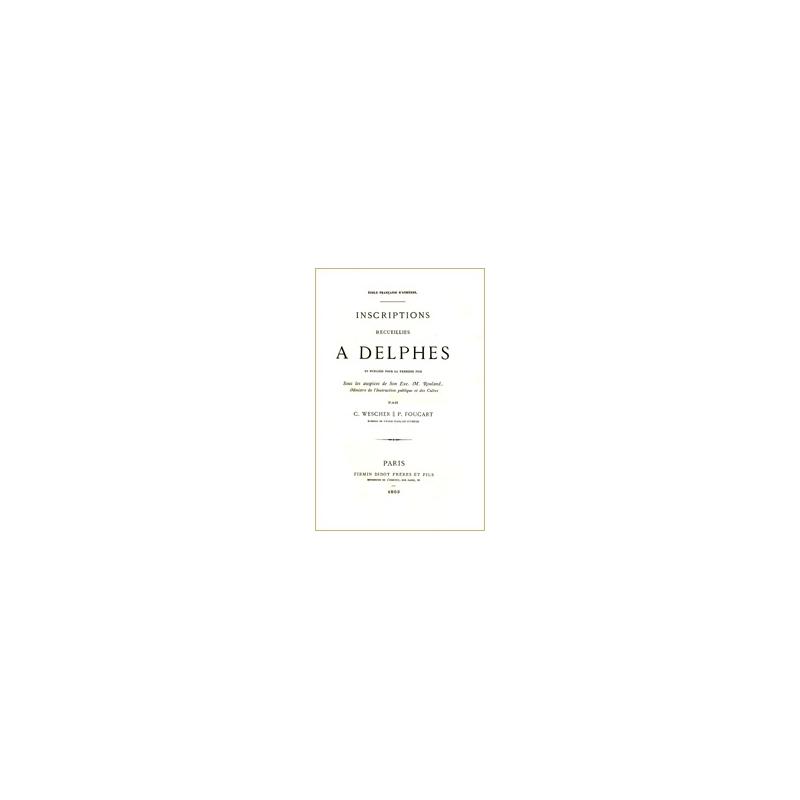 Inscriptions recueillies à Delphes et publiées pour la première fois