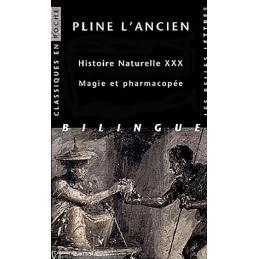 Histoire naturelle, livre XXX  Magie et pharmacopée