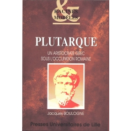 Plutarque, un aristocrate grec sous l'occupation romaine