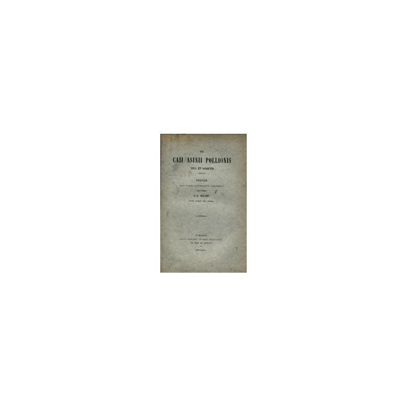 De Caii Asinii Pollionis, vita et scriptis