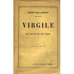 Virgile, son œuvre et son temps