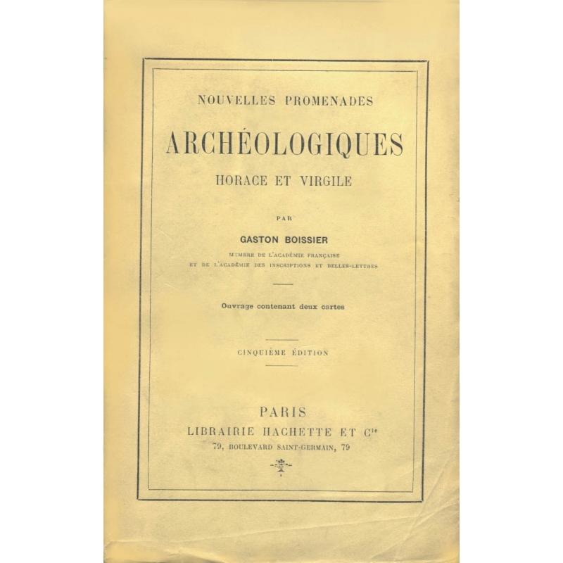 Nouvelles promenades archéologiques, Horace et Virgile