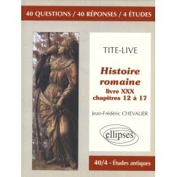 Tite-Live  Histoire romaine, livre XXX, chapitres 12 à 17