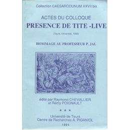 Présence de Tite-Live  Hommage au Professeur P. Jal (Actes du colloque)