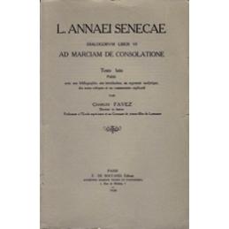 L. Annaei Senacae - Operum moralium concordantia. I  Ad Marciam. De consolatione.