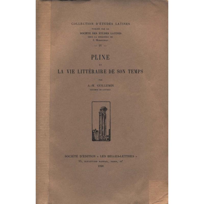 Pline et la vie littéraire de son temps