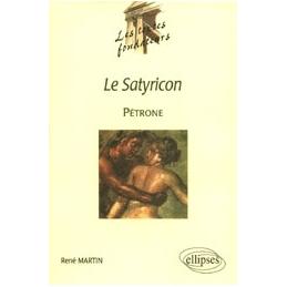 Le Satyricon, Pétrone par René Martin
