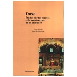 Doxa. Études sur les formes et la construction de la croyance